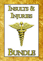 Insults & Injuries [BUNDLE]