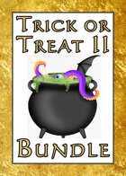 Trick or Treat II [BUNDLE]
