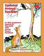 Updated Animal Familiars: An OGL Supplement Inspired by 'The Noble Wild' Animal Player's Handbook