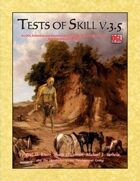 Tests of Skill (An OGL Adventure and Sourcebook)