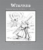 Wizards: Additional Rules for H.G. Wells' Little Orc Wars