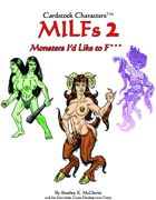 MILFS 2: Monsters I'd Like to F*** (Cardstock Characters)