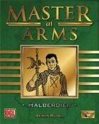 Master at Arms: Halberdier
