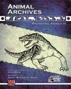 Animal Archives: Prehistoric Animals III