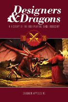 Designers & Dragons: The 70s