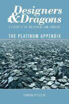 Designers & Dragons: The Platinum Appendix