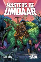 Masters of Umdaar • A World of Adventure for Fate Core