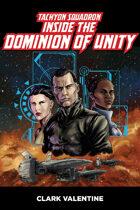 Tachyon Squadron • Inside the Dominion of Unity
