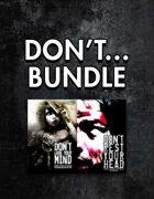 Don't... [BUNDLE]
