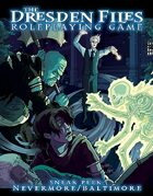 Dresden Files RPG Preview: Nevermore