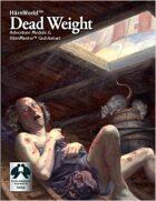 Dead Weight w/Quickstart