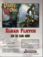 Party of 1: Elgar Fletch and the Dark Army (solo adventure)