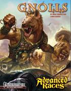 Advanced Races 10: Gnolls (Pathfinder RPG)