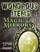 Wondrous Items 3: Magic Mirrors