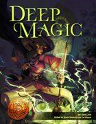 Deep Magic (13th Age Compatible)