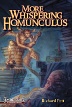 More Whispering Homunculus