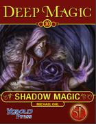 Deep Magic: Shadow Magic for 5th Edition