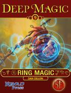 Deep Magic: Ring Magic for 5th Edition