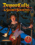 Demon Cults & Secret Societies for 5th Edition