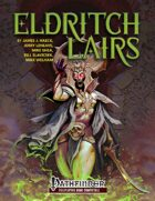 Eldritch Lairs for Pathfinder Roleplaying Game