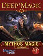 Deep Magic: Mythos Magic for 5th Edition