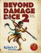 Beyond Damage Dice 2: New Weapon Options for 5th Edition
