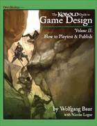 KOBOLD Guide to Game Design, Vol. 2