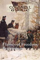 Flames of Freedom: Beginnings