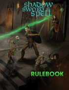 Shadow, Sword & Spell Second Edition