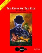Metamorphosis Alpha: The House On The Hill