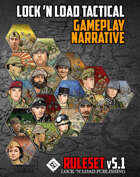 Lock 'n Load Tactical Gameplay Narrative for v5.0