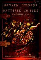 Broken Swords & Battered Shields - Lorekeeper's Tome