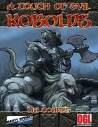 A Touch of Evil, Vol. 5: Kobolds