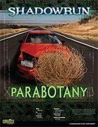 Shadowrun: Parabotany