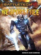 BattleTech: Weapons Free: BattleCorps Anthology Vol. 3