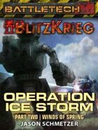BattleTech: Operation: Ice Storm (Part Two)