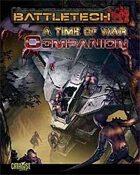 BattleTech: A Time of War Companion