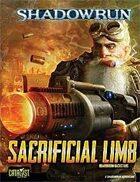 Shadowrun: Sacrificial Limb (Boardroom Backstabs)