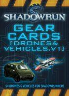 Shadowrun: Gear Cards [Drones & Vehicles, Volume 1]