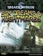 Shadowrun: Sim Dreams & Nightmares