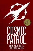 Cosmic Patrol: The Eiger Agenda (Free RPG Day 2013)
