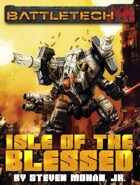 BattleTech: Isle of the Blessed