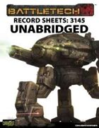 BattleTech: Record Sheets: 3145 Unabridged