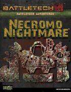 BattleTech: Adventures: Necromo Nightmare