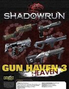 Shadowrun: Gun H(e)aven 3