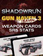 Shadowrun: Gun H(e)aven 3 Weapon Cards (SR5 Stats)
