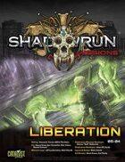 Shadowrun: Missions: Liberation (05-04)