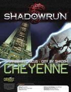 Shadowrun: Shadows in Focus: Cheyenne