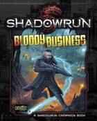 Shadowrun: Bloody Business