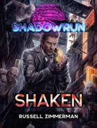 Shadowrun: Shaken